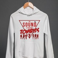 The Sound Of Marching Zombies (Hoodie)