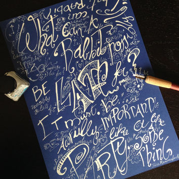 Alice in Wonderland inspired calligraphic drawing 'What can a Rabbit possibly be late for?' original copy, blue and white - room decor