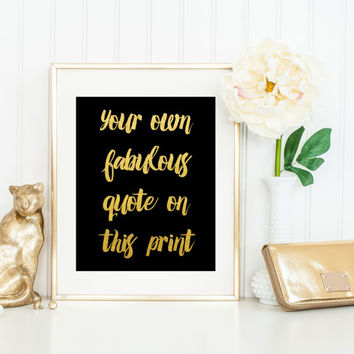 Custom Gold Foil Quote Print / Real Gold Foil Art / Silver Foil / Gold Foil Print / Gold Foil Art / Custom Print / Gold Wall Art