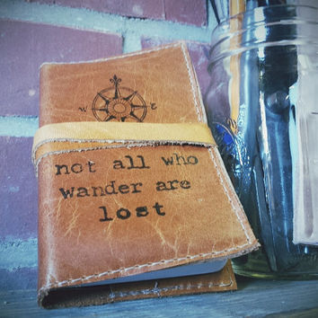 small leather journal sketchbook hand-printed custom for you not all who wander are lost with free personalization
