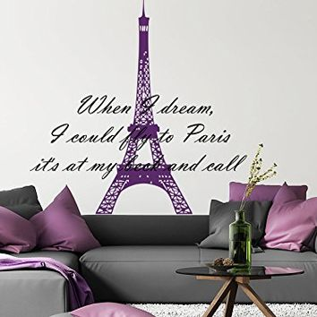 Wall Decals Quotes Vinyl Sticker Decal Quote France When I dream, I could fly to Paris it's at my beck and call Home Decor Bedroom Art Design Interior NS625