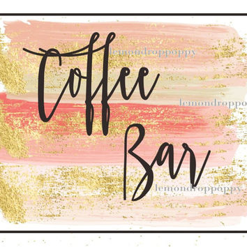 wedding sign, download, coffee bar print, pink gold reception decor, beverage signage, diy wedding table decor, mod chic reception signage