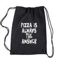 Pizza Is Always The Answer Drawstring Backpack