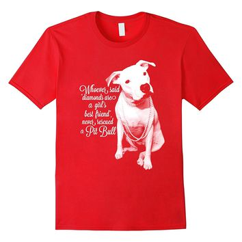 Pit Bull T-shirts - Never Rescued A Pit Bull