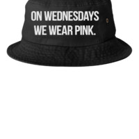 on wednesdays we wear pink embroidery hat  - Bucket Hat