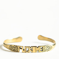 Fuck Me Word Cuff By Jen's Pirate Booty - $48.00 : ThreadSence, Women's Indie & Bohemian Clothing, Dresses, & Accessories