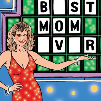 THE FOUND WHEEL OF FORTUNE BEST MOM EVER