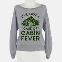 I've Got a Case of Cabin Fever