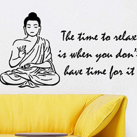 Wall Decals Vinyl Decal Sticker Buddha Quote Time To Relax Is When You Don't Have Time For It Yoga Studio Home Interior Bedroom Decor KT108 - Edit Listing - Etsy