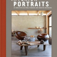 Interior Portraits: At Home With Cultural Pioneers and Creative Mavericks Hardcover – February 20, 2018