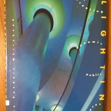 Commercial Lighting: Creating Dynamic Public Spaces Hardcover – November, 1995