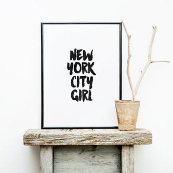 "typography print""new york city girl""new york city decor,inspirational words,gift for her,teen room decor,girls room decor,best words"