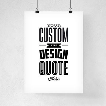 Personalized Design Custom Print Digital Download Letterpress Print Typography Poster Custom Quote Home Decor Wall Decor Custom Wall Art