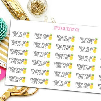Pineapple hair dont care planner stickers
