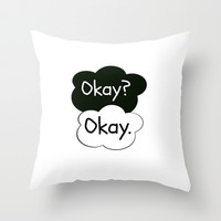 okay? okay Throw Pillow by calm oceans™