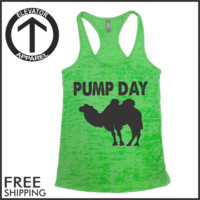 Pump Day. Burnout Tank Top.