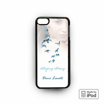 Demi Lovato Staying Strong for custom case iPod 6