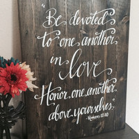 Wedding Sign Bible Verse Sign Be Devoted To One Another Romans 12:10 Wooden Wall Art Wedding Decor Sign 18X14 Bible Verse Sign Wedding Gift