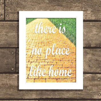 Instant Download. Printable Typography Quote Poster - There is No Place LIke Home - PDF 8x10 - Wizard of Oz