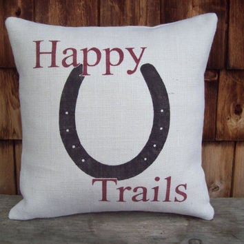 Burlap Pillow Cover 18  x 18 - Happy Trails with Horseshoe - Rustic Pillow Cover