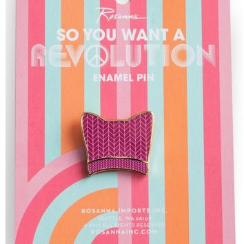 So You Want a Revolution Pink Pussy Hat Pin - PRE-ORDER, SHIPS in OCTOBER