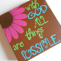 Matthew 19:26 With God all things are possible - 6x6 stretched  canvas - cute nursery wall art, bathroom wall art, or any home decor