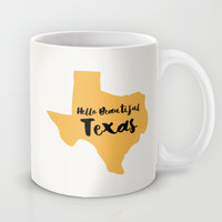 Hello Beautiful Texas Mug by Allyson Johnson