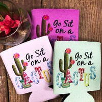 Go sit on a cactus koozie