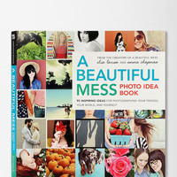 Urban Outfitters - A Beautiful Mess Photo Idea Book By Elsie Larson & Emma Chapman