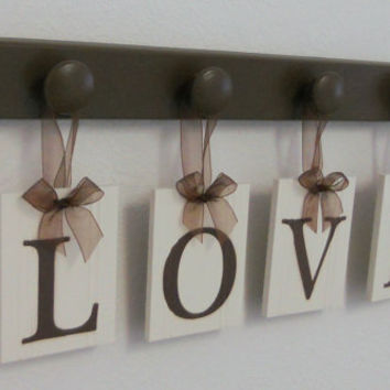 LOVE Hanging Letter Sign Includes 4  Pegs and Wooden Letters Painted Chocolate Brown. Custom gift for husband, wife, spouse.