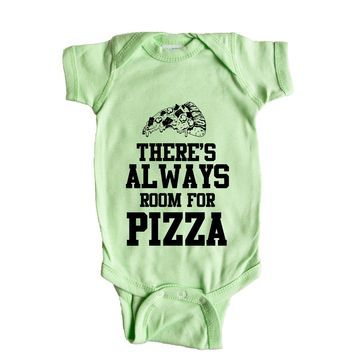 Theres Always Room For Pizza Baby Onesuit