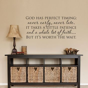 Christian Wall Decal - God has perfect timing Decal - Christian Quote Wall Decor - a whole lot of faith - Medium