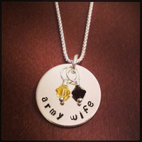 Army Wife / Army Sister / Army Mom  - Custom Hand Stamped Sterling Silver Necklace