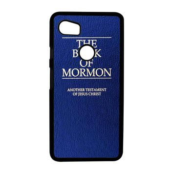 The Book Of Mormon Cover Book Google Pixel 2XL Case