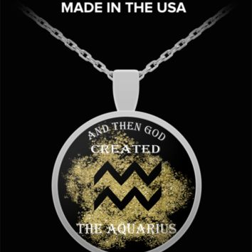 And Then God Created Aquarius Pendant Necklace