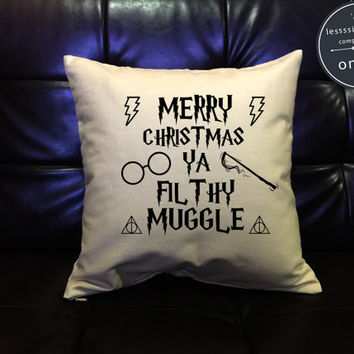 SALE !! Harry Potter Christmas Filthy Muggle Pillow Cover, Handmade pillow Harry potter Throw Pillow cover cotton canvas  Pillow Cover Gift