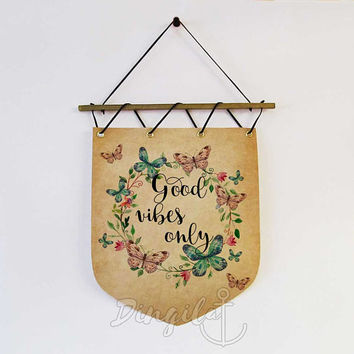 Banner Wall Hanging Good Vibes Only Home Decor, Modern Office Art, Good Luck Quotes, Inspirational Art, Motivational Wall Decor Unique gift
