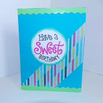 Happy Birthday! - Have a Sweet Birthday Handmade Greeting Card with Rainbow Stripes - Colorful - Inside Blank