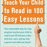 Teach Your Child to Read in 100 Easy Lessons Paperback – June 15, 1986
