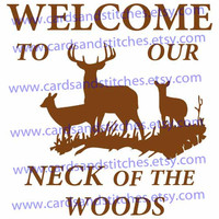 Welcome - Deer - Welcome to our neck of the woods - Digital Cutting File - Graphic Design - Instant Download - SVG, DXF, JPG