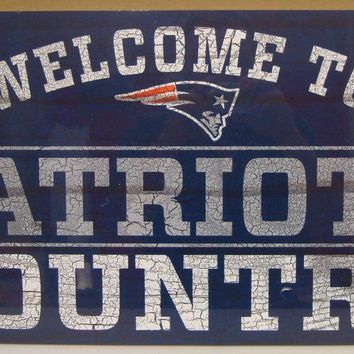 "NEW ENGLAND PATRIOTS WELCOME TO PATRIOTS COUNTRY WOOD SIGN 13""X24'' NEW WINCRAFT"