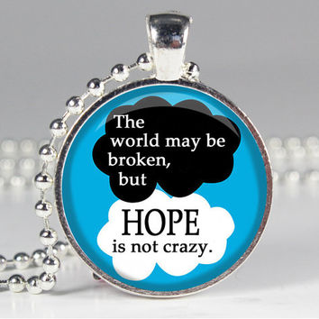 Hope is not Crazy Quote - The Fault in Our Stars - John Green - Book Quote Charm Necklace