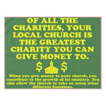 Your Church Is The Greatest Charity. Tablecloth