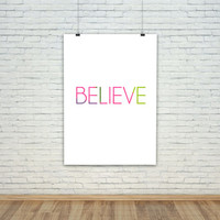 Believe Print - FREE SHIPPING to USA digital prints typography quote art nursery gifts for her motivational print inspirational poster cute