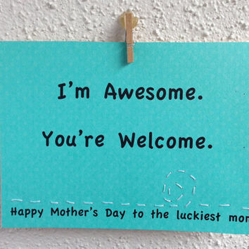 Funny Mother's Day Card. (teal) Mom or Mum