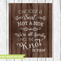Choose a seat not a side, Wooden Wedding Printable Sign, 16 x 20 Wedding Sign, Rustic wedding decor, Wedding Seating, PRINTABLE DIGITAL FILE