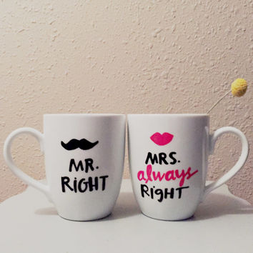 Mr. Right and Mrs. Always Right Mugs - 8 oz, white ceramic, wedding anniversary present