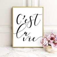 FRENCH QUOTE, Wisdom Quote, Typography Poster, Instant Download, C'est la Vie, Scandinavian Print, Wall Decor, Inspirational Poster, Decor