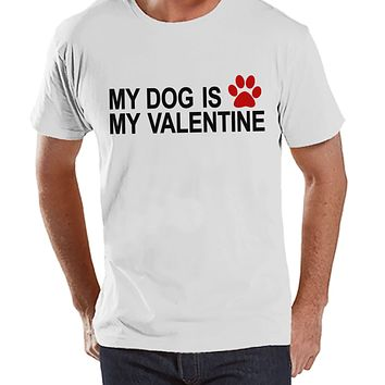 Men's Valentine Shirt - Funny Dog Valentine Shirt - Mens Happy Valentines Day Shirt - Funny Anti Valentines Gift for Him - White T-shirt
