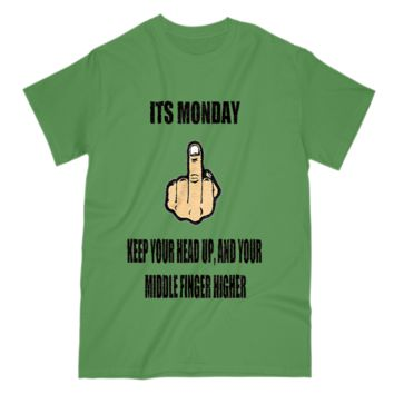 Its Monday Funny T Shirt